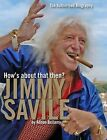 How's About That Then? - Jimmy Savile by Alison Bellamy (Hardback, 2012)