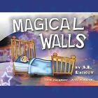 Magical Walls by A. B. Racicot (Paperback, 2013)