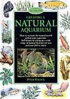 Creating a Natural Aquarium by Peter Hiscock (Hardback, 2000)