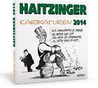 Haitzinger Karikaturen 2014 von Horst Haitzinger (2014, Gebundene Ausgabe)