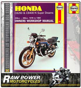 honda cb250 cb400n super dreams 78 84 haynes manual 0540 ebay rh ebay com 1980 Honda Honda Nighthawk 250