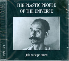 THE PLASTIC PEOPLE OF THE UNIVERSE – JAK BUDE PO SMRTI
