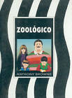 Zoologico by Anthony Browns, Anthony Browne, Anthony Brown (Hardback, 1996)