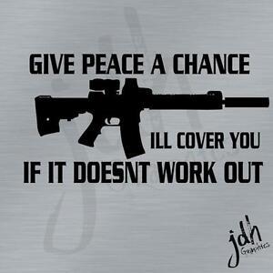 Ill-Cover-You-Gun-Vinyl-Decal-Sticker-Assualt-Rifle-NRA-Pro-2nd-Molan-Lane