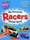 My Favourite Racers Sticker Book by Chez Pitchall (Hardback, 2011)