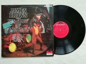 """LP 33T JAMES BROWN """"Presents His Show Of Tomorrow"""" POLYDOR 658 073 FRANCE 1968 /"""
