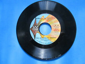 The Westbound Strings America The Beautiful/Byron Mac Gregor Americans  45 rpm