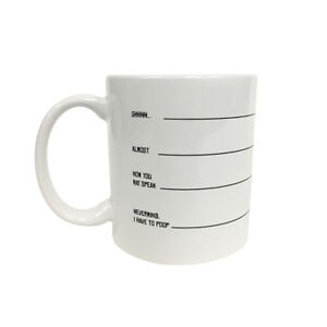 Shhhh-Almost-You-May-Speak-Nevermind-I-Have-To-Poop-Coffee-Mug-Funny-Gift-Humor