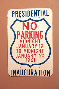 1961 JFK Presidential Inauguration Parking Sign Photo