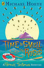 Time to Smell the Roses by Michael Hoeye (Paperback, 2007)