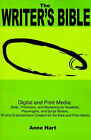 The Writer's Bible: Digital and Print Media: Skills, Promotion, and Marketing for Novelists, Playwrights, and Script Writers. Writing Entertainment Content for the New and Print Media by Anne Hart (Paperback / softback, 2001)