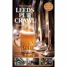 The Great Leeds Pub Crawl Simon Jenkins Scratching Shed Paperback 9780993188251