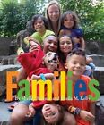 Families by Shelley Rotner, Sheila M Kelly (Paperback / softback, 2016)