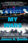 My Wars by James H Quello (Paperback / softback, 2001)
