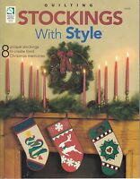 Stockings With Style by Sandra L. Hatch (2004, House of White Birches Quilting)
