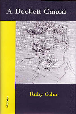 A Beckett Canon (Theater: Theory/Text/Performance) by Cohn, Ruby