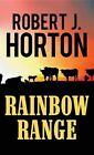 Rainbow Range by Robert J Horton (Hardback, 2016)