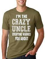 Uncle T-shirt Funny Uncle T-shirt Crazy Uncle Tee Shirt Funny Uncle Tee Shirt