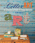 Letter Art: 35 Stylish Letters to Make and Give by Clare Youngs (Hardback, 2014)