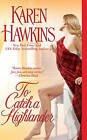 To Catch a Highlander by Karen Hawkins (Paperback, 2008)