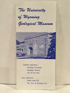 1970 THE UNIVERSITY OF WYOMING GEOLOGICAL MUSEUM Laramie ...