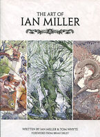 The Art Of Ian Miller By Ian Miller & Tom Whyte-1st Edition/dj-titan Books-2014