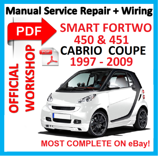 official workshop manual service repair for smart 450 451 fortwo rh ebay com 2009 smart car fortwo owners manual 2009 smart car owners manual pdf