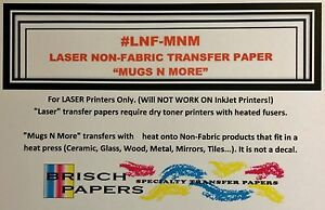 "LASER NON-FABRIC TRANSFER PAPER ""NEENAH MUGS N MORE"" (SIZE: 11""X17"") 100 SHEETS"