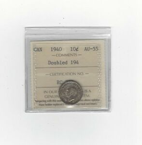 1940-Doubled-194-ICCS-Graded-Canadian-10-Cent-AU-55