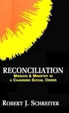 Boston Theological Institute: Reconciliation : Mission and Ministry in a Changing Social Order Vol. 3 (1992, Paperback)