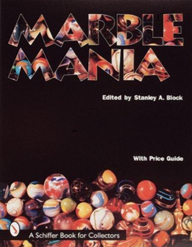 Marble Mania by Stanley A. Block (1998, Hardcover)