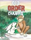 Old Order Changes by Anna Tshekeche (Paperback / softback, 2013)