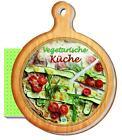 Rezeptbuch - vegetarische Küche (2015, Gebundene Ausgabe)