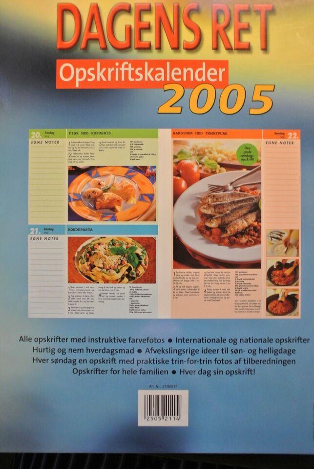 dagens ret opskriftkalender 2005 med 365 opskrifte, emne: