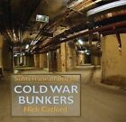 Cold War Bunkers by Nick Catford (Hardback, 2010)