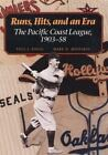 Runs, Hits, and an Era : The Pacific Coast League, 1903-58 by Mark D. Medeiros and Paul J. Zingg (1994, Paperback)