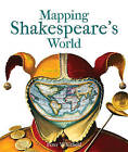 Mapping Shakespeare's World by Peter Whitfield (Paperback, 2016)
