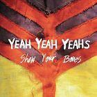 Show Your Bones by Yeah Yeah Yeahs (Vinyl, Apr-2006, Interscope (USA))