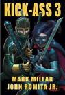 Kick-Ass: Part 3 by Mark Millar, John Romita (Hardback, 2014)