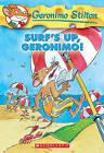 Surf's Up, Geronimo! by Turtleback Books (Hardback, 2005)