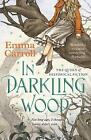 In Darkling Wood by Emma Carroll (Paperback, 2015)