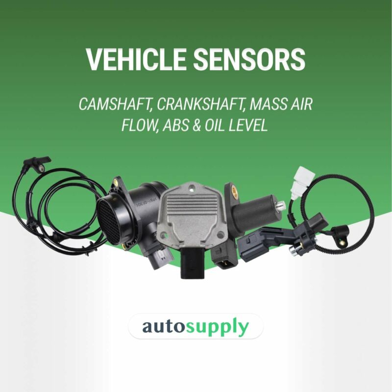 Supplier of Vehicle Sensors - Camshaft, Crankshaft, Mass Air Flow, ABS & Oil level Sensors