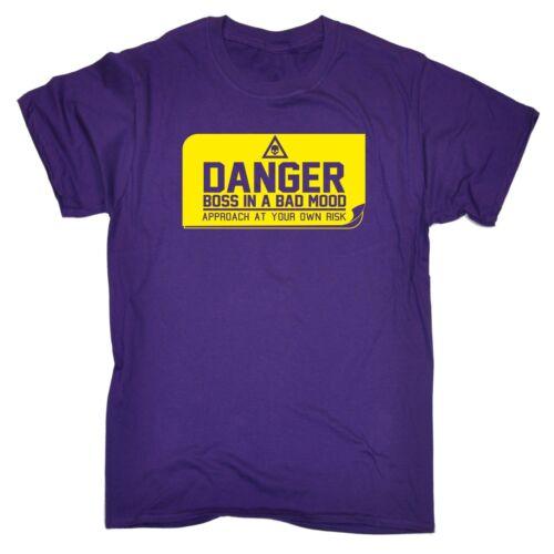Da Uomo pericolo BOSS di cattivo umore BARZELLETTA Divertente lavorare Proprietario T-Shirt Compleanno