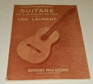 L-039-ACCOMPAGNEMENT-a-la-GUITARE-par-Leo-LAURENT-Editions-Max-ESCHIG-1959