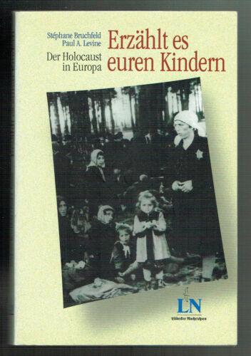 Dit IL enlever vos enfants//l/' holocauste en Europe
