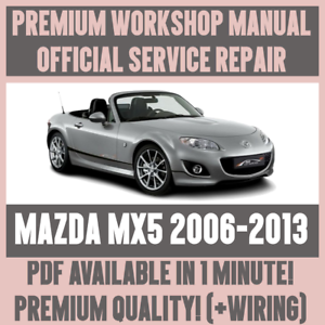 workshop manual service repair guide for mazda mx 5 2006 2013 rh ebay co uk 2006 mazda miata mx 5 owners manual 2006 mazda mx-5 miata owners manual