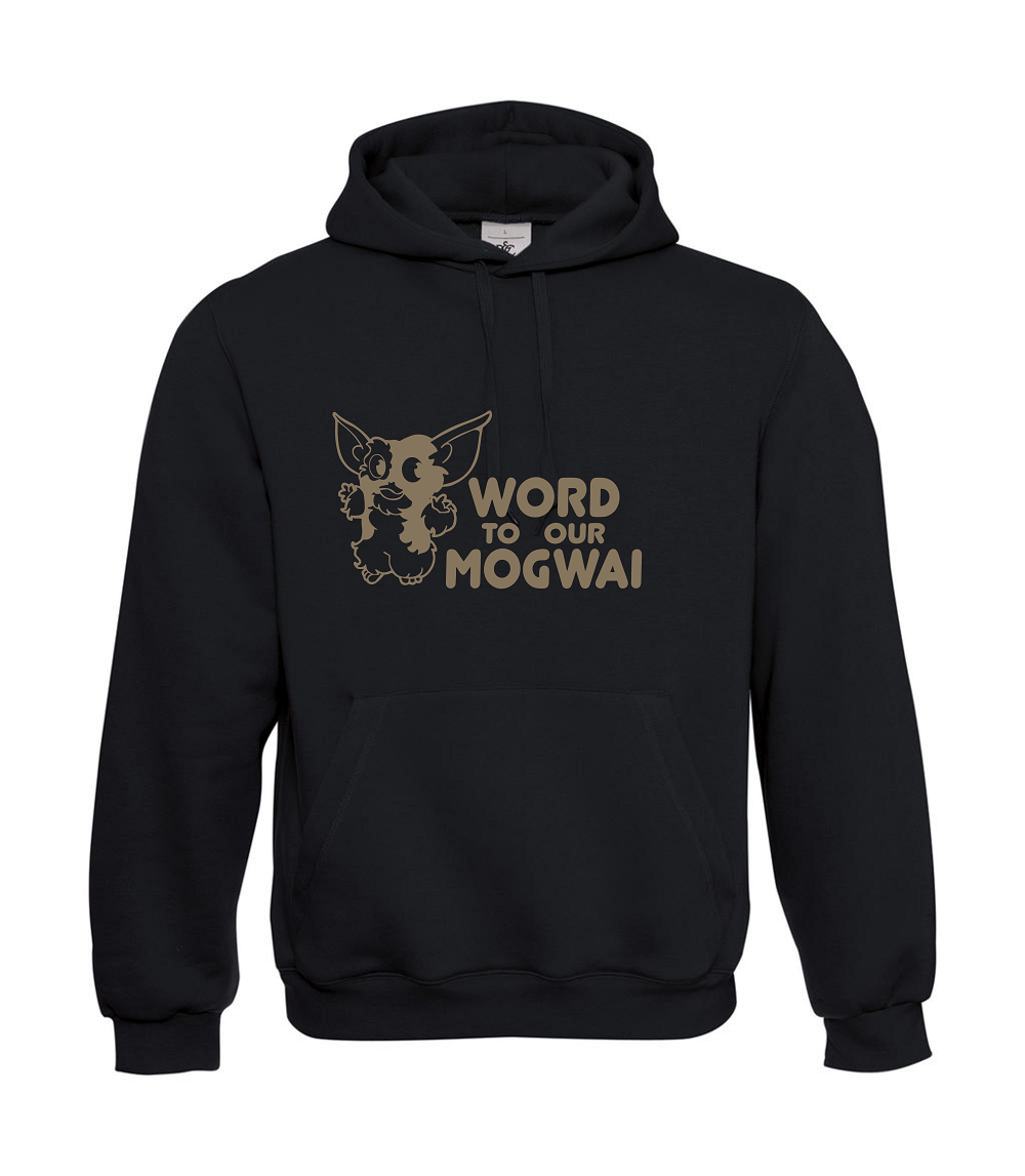 Word To Your Mogwai I Sprüche I Fun I Lustig bis 5XL I Herren Hoodie | Qualitätskönigin