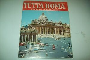 EUGENIO-PUCCI-TUTTA-ROMA-IL-VATICANO-e-LA-CAPPELLA-SISTINA-BONECHI-1979