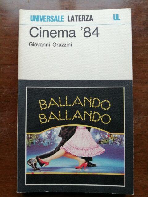 """GIOVANNI GRAZZINI, """"CINEMA 84"""", UNIVERSALE LATERZA, 1985, I° ED."""