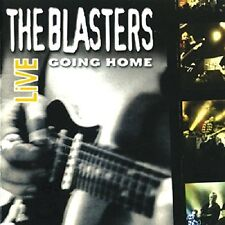 The Blasters Live Going Home CD NEW SEALED 2014 Rockabilly/Blues